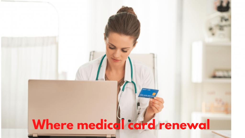 Medical Card Renewal
